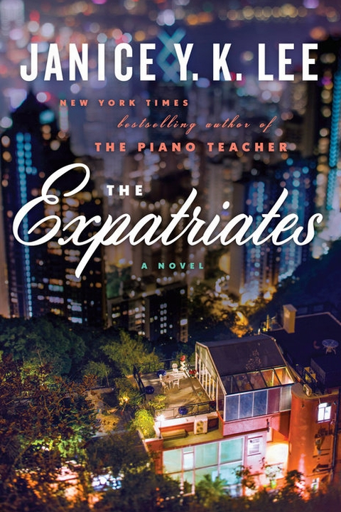 The Expatriates by Janice Y.K. Lee Hong Kong fiction